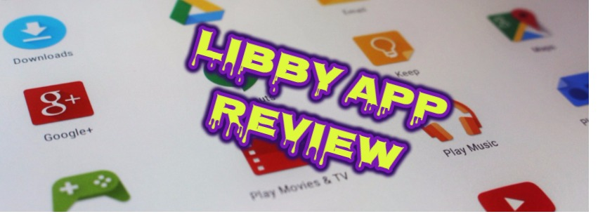 libby App Review 2018