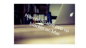 How to disable pop up blocker on Mac  Safari images