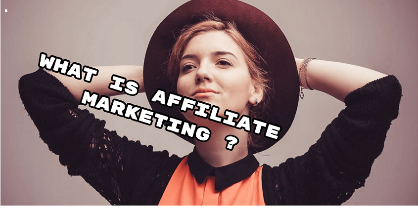 What is Affiliate Marketing? by Gaurab Borah and How to make 1st Sale