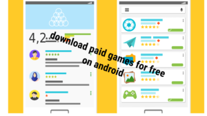 How to download paid games for free on android phones