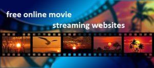 free online movie streaming websites 2018