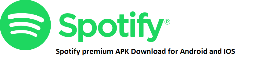 Spotify premium APK Download 2019 for Android and IOS