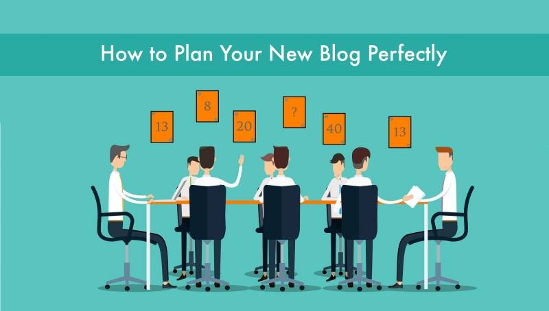 How to Plan Your New Blog Perfectly in 2018